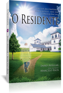 O RESIDENTE